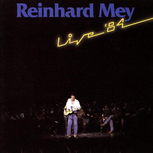 Live '84 von Reinhard Mey