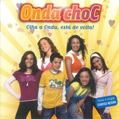 Olha a Onda, Está de Volta! by Onda Choc