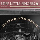Guitar And Drum de Stiff Little Fingers
