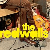 Build A Bridge von The Redwalls