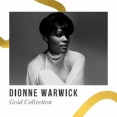 Dionne Warwick - Gold Collection de Dionne Warwick
