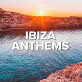Ibiza Anthems fra Various Artists