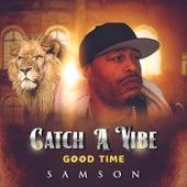 Catch a Vibe (Goodtime) de Samson