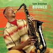 Bounce de Tom Braxton