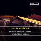 New Baroque Sessions von Luc Beauséjour