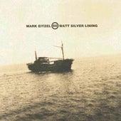 60 Watt Silver Lining de Mark Eitzel