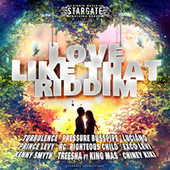 Love Like That Riddim by Various Artists