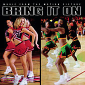 Bring It On - Music From The Motion Picture by Original Soundtrack