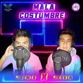 Mala Costumbre by J REMIX