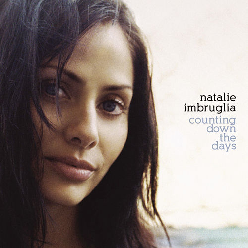 Counting Down The Days by Natalie Imbruglia