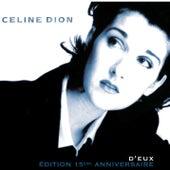 D'eux - Édition 15ème Anniversaire by Celine Dion