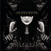 Horehound de The Dead Weather