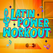 Latin Power Workout by Various Artists