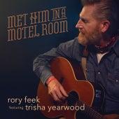 Met Him In A Motel Room de Rory Feek