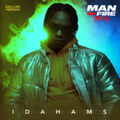 Man On Fire (Deluxe) by Idahams