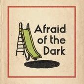 Afraid Of The Dark van Chef'Special