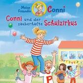 Conni und der zauberhafte Schulzirkus von Conni