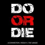 Do Or Die de A-Connection