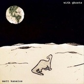 With Ghosts de Matt Kanelos