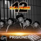 Prisionero de Calibre 12