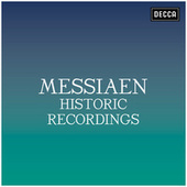 Messiaen: Historic Recordings by Olivier Messiaen
