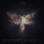 Mysterious Pop, Vol. 2 by Alibi Music