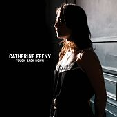 Touch Back Down de Catherine Feeny