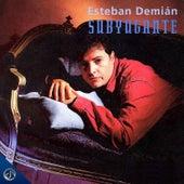 Subyugante fra Esteban Demian