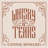 Whisky & Tears by Connie Howard
