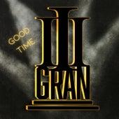 Good Time by III Gran