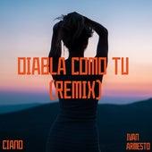 Diabla Como Tú (Remix) de Ivan Armesto