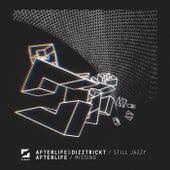 Still Jazzy / Missing de Afterlife