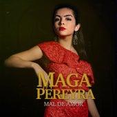 Mal de Amor by Maga Pereyra