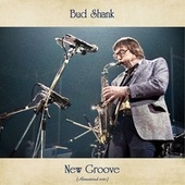 New Groove (Remastered 2021) by Bud Shank