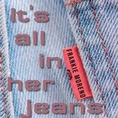 It's All in Her Jeans von Frankie Moreno