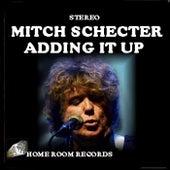 Adding It Up de Mitch Schecter
