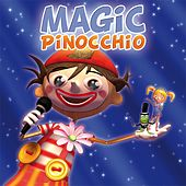 Magic Pinocchio de Pinocchio