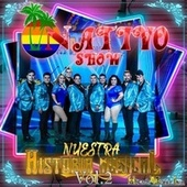 Nuestra Historia Musical , Vol. 2 by Nativo Show
