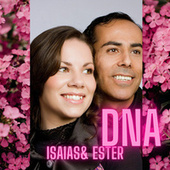 Dna by Isaias e Ester