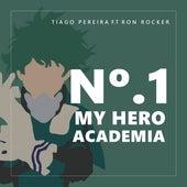 No. 1 (My Hero Academia) (Short Version) fra Tiago Pereira