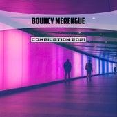 Bouncy Merengue Compilation 2021 di Marazia