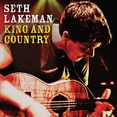 King And Country by Seth Lakeman