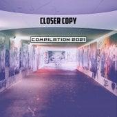 Closer Copy Compilation 2021 di Talei Franzesi