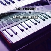Clarity Mirrors Compilation 2021 de D'Angelo