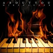 About You by Mike Bogner