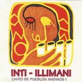 Canto De Pueblos Andinos 1 de Inti-Illimani
