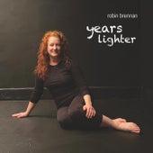 Years Lighter fra Robin Brennan