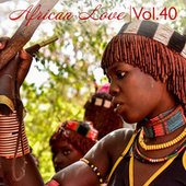 African Love, Vol. 40 by Various Artists