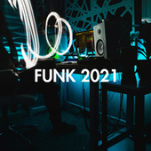 Funk 2021 de Various Artists