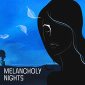 Melancholy Nights de Various Artists